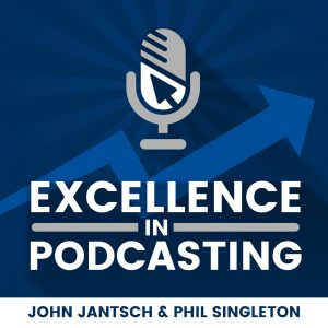 Excellence in podcasting podcast